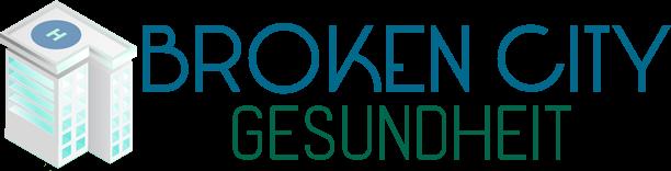 Broken City Gesundheit